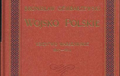 Bronisław Gembarzewski Wojsko Polskie Księstwo Warszawskie 1807-1814