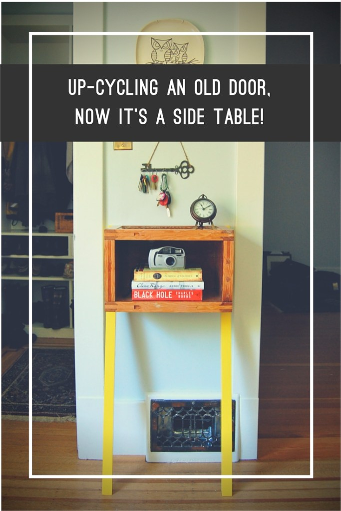 Up-Cycling an Old Door into a Side Table
