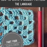 How to Write a Crochet Pattern, Part 3: The Language