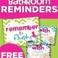 Classroom Bathroom Reminders {Freebie Printable}