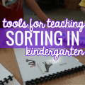 tools for teaching sorting in kindergarten