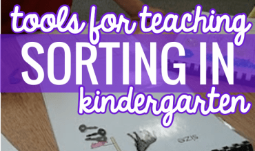 8 Tools to Teach Sorting in Kindergarten