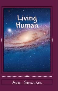 Living Human, by Adri Sinclair