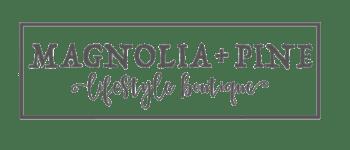 Magnolia and Pine lifestyle boutique