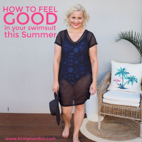 How to Feel Good In Your Swimsuit This Summer