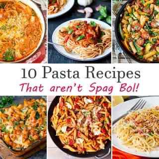 10 Pasta Recipes – That aren't Spag Bol!