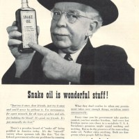 """Snake Oil Is Wonderful Stuff"" (I Fear A New Anti-Obama Slogan *sigh*)"