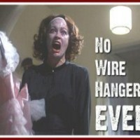 No More Wire Hangers, Ever!