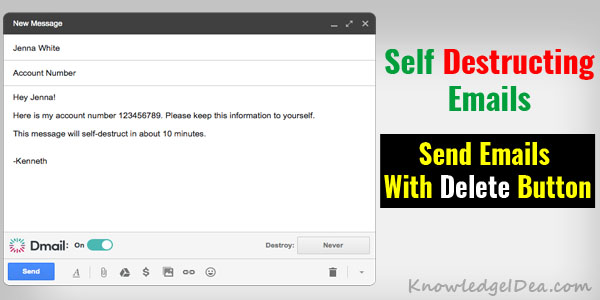 How to Send Self Destructing Emails From Gmail