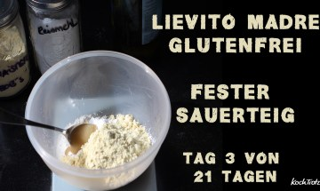 lievito-madre-glutenfrei-tag3-kochtrotz-1