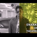 enakkul-oruvan-movie-theartical-trailer