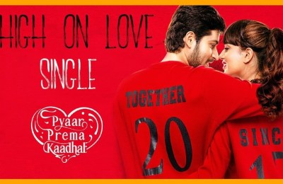 Pyaar Prema Kaadhal Movie High On Love