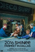 2016 SHINee Fanmeet in Dallas / SubKulture Entertainment and SM Entertainment