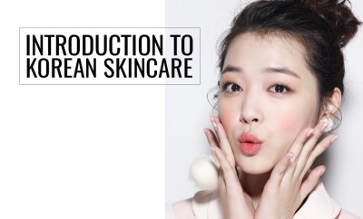 Introduction to Korean Skin Care