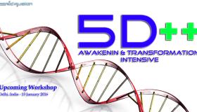Kosmic Fusion® – 5D++ AwaKeNiN & TrANsForMaTioN Intensive Workshop Delhi India [January 2016]