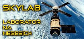 Skylab – laboratoř na nebesích