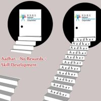#India - No Aadhaar = No Skill Development #UID