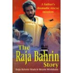The Raja Bahrin story: A father's dramatic rescue mission