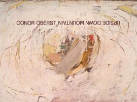 Conor Oberst – 'Upside Down Mountain'