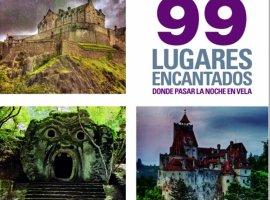99 lugares encantados donde pasar una noche en vela