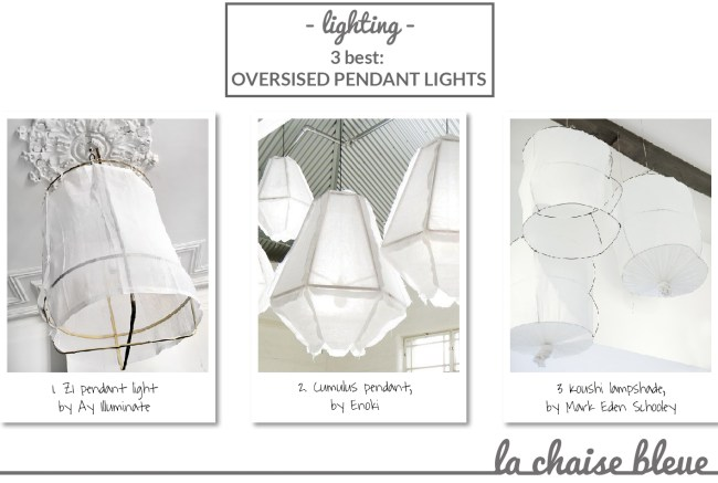 3 best: Oversized pendant light - selected by La Chaise Bleue