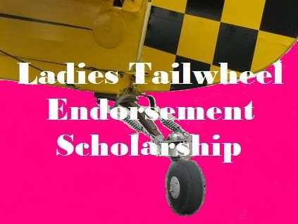 Applications now being accepted for the 1st LadiesLoveTaildraggers Tailwheel Endorsement Scholarship