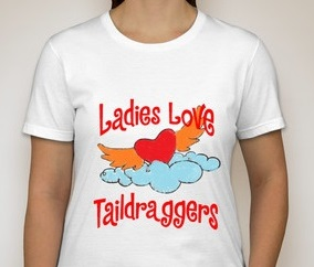 It's your turn to design a LadiesLoveTaildraggers tshirt!