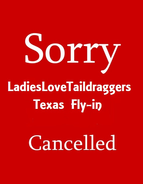 LadiesLoveTaildraggers TX Fly-in CANCELLED