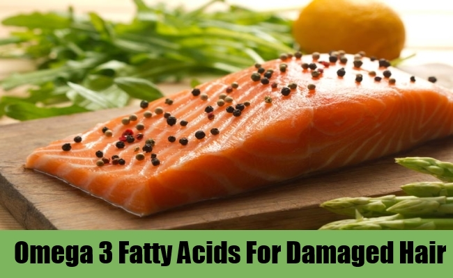 Omega 3 Fatty Acids For Damaged Hair