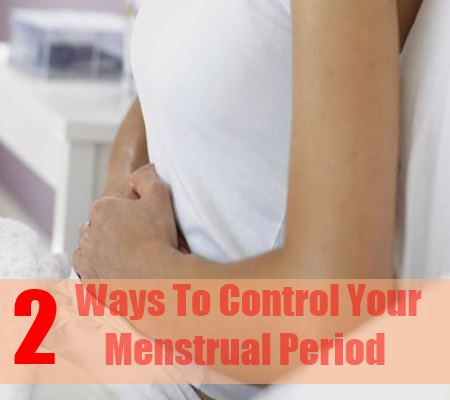 2 Ways To Control Your Menstrual Period With Birth Control Pills