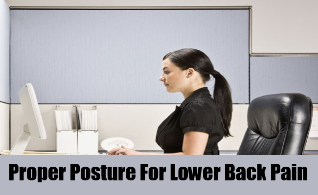 Proper Posture For Lower Back Pain