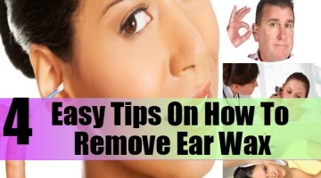 Easy Tips On How To Remove Ear Wax