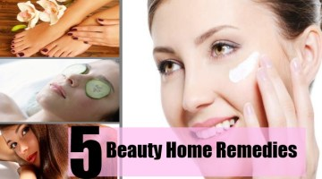 Top 5 Beauty Home Remedies