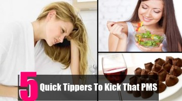 5 Quick Tippers To Kick That PMS