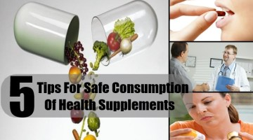 5 Tips For Safe Consumption Of Health Supplements