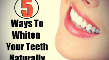 5 Ways To Whiten Your Teeth Naturally