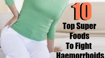 Top 10 Super Foods To Fight Haemorrhoids