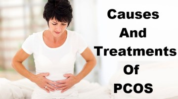 Causes And treatments Of PCOS