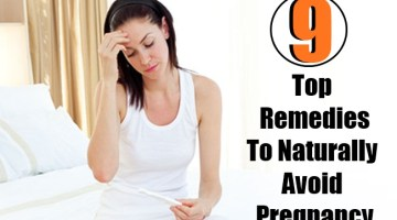 Top 9 Best Remedies To Naturally Avoid Pregnancy