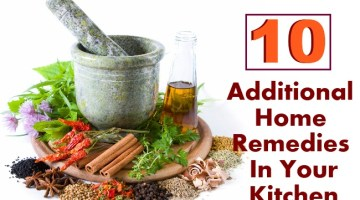 10 Additional Home Remedies In Your Kitchen