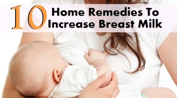 10 Home Remedies To Increase Breast Milk