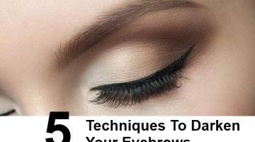 5 Simple Techniques To Darken Your Eyebrows