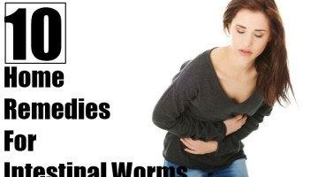 10 Amazing Home Remedies For Intestinal Worms