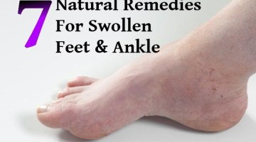 Top 7 Natural Remedies For Swollen Feet And Ankle