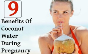 9 Amazing Benefits Of Coconut Water During Pregnancy