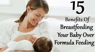Top 15 Benefits Of Breastfeeding Your Baby Over Formula Feeding