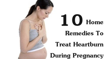Home Remedies To Treat Heartburn During Pregnancy