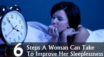 Steps A Woman Can Take To Improve Her Sleeplessness