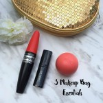 My 3 Makeup Bag Essentials + COVERGIRL Plumpify Pro Blast Mascara Review