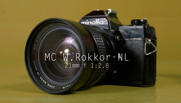 minolta mc w.rokkor-nl 21mm f 1:2.8 by laevinio giancarlo rocconi photographer